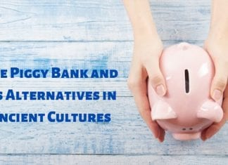 The Piggy Bank and Its Alternatives in Ancient Cultures